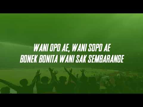 [ Persebaya Anthem 2018 ]  lirik Bonek Wani Sak Sembarange - Chant Bonek Green Nord Baru