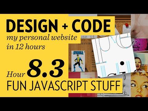 Design + Code — Hour 8.3: Fun Javascript Stuff
