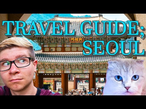 HOW TO TRAVEL SEOUL SOUTH KOREA, TRAVEL GUIDE, TIPS AND TRICKS