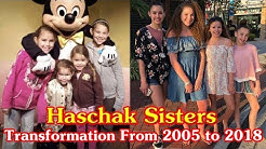 Haschak Sisters transformation from 2005 to 2018