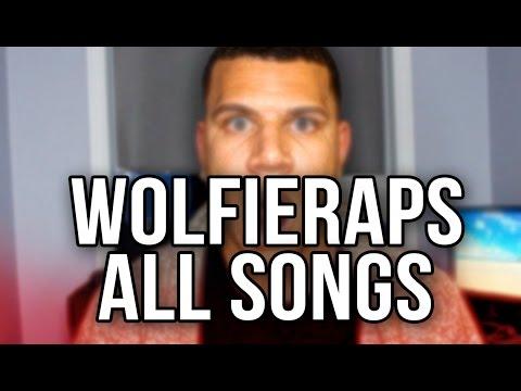 WOLFIERAPS ALL SONGS
