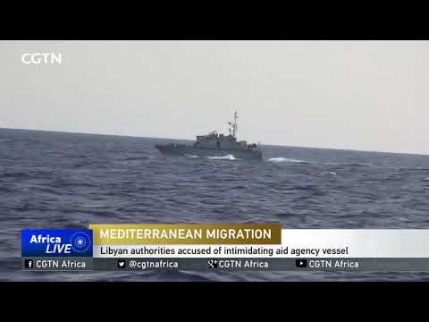 Libyan authorities accused of intimidating aid agency vessel