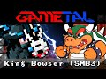 King Bowser / Fight Against Koopa (Super Mario Bros. 3 / Super Mario RPG) - GaMetal Remix