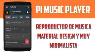 Reproductor De Música Material Design y Muy Mínimalista | Pi Music Player | 2016