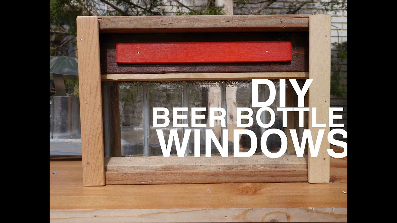 Beer Bottle Windows For Your Shed Club House Tree House Or
