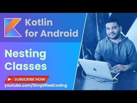 Kotlin Nested Class Example