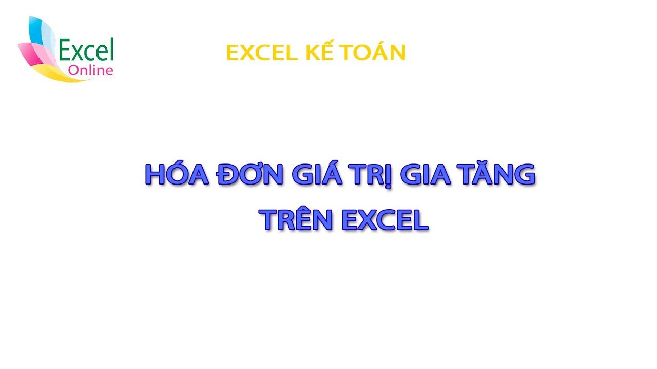 Hóa đơn GTGT trên Excel
