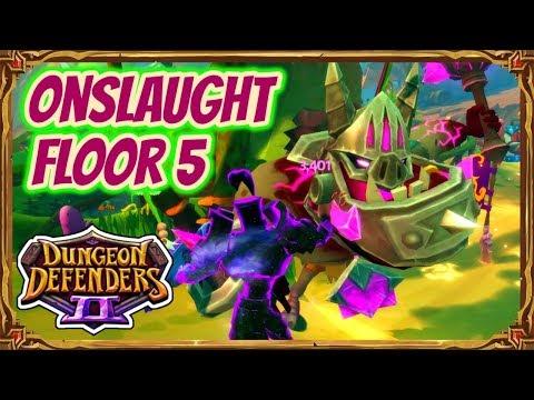 Dungeon Defenders 2   Onslaught Floor 5