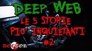 5 Storie o Creepypasta del DEEP WEB più inquietanti | #2