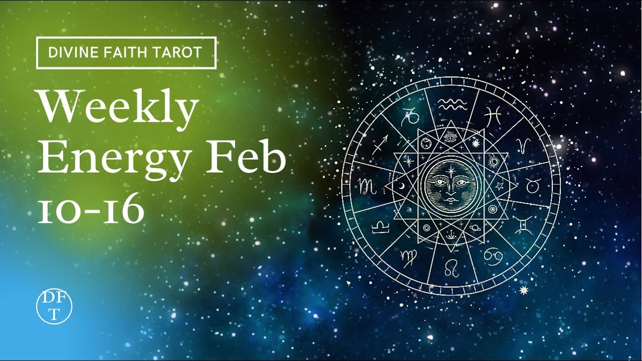Energy Reading Feb 10-16 'Focus on Yourself'