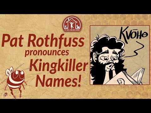Worldbuilders 2016: Pat pronounces Kingkiller names!