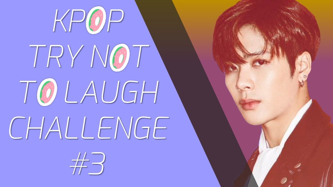 Kpop Try NOT to Laugh Challenge #3
