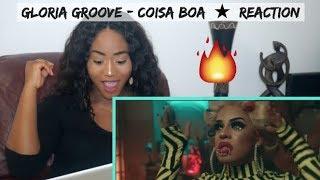 Baixar Gloria Groove - Coisa Boa   REACTION