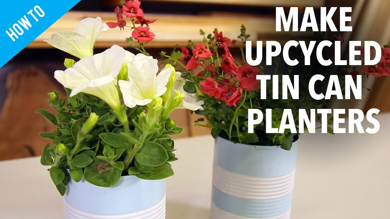 How To Make Upcycled Tin Can Planters Youtube