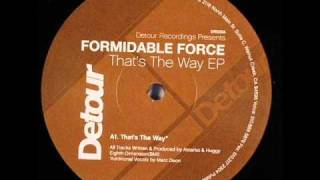 Formidable Force - That