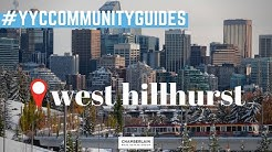 West Hillhurst Calgary - What is the best neighbourhood in Calgary? #YYCCommunityGuides