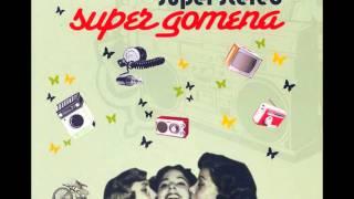 Super Stereo - Super Gomena