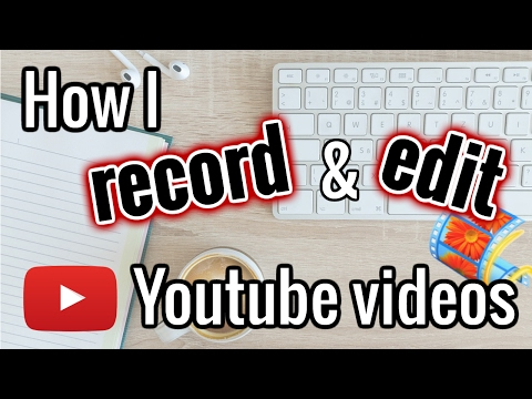 How I Record & Edit YouTube Videos For FREE (with Windows Movie Maker & IPhone)
