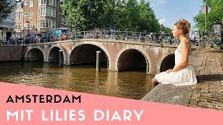 Meine Amsterdam Reisetipps ❘ REISEN ❘ HOLLAND ❘ Lilies Diary