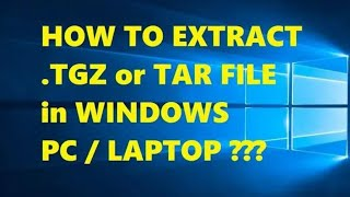 How to Open / Extract tar.gz File - Tutorial