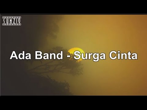 Ada Band - Surga Cinta (Karaoke Version + Lyrics) No Vocal #sunziq