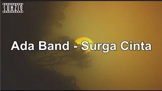 Ada Band - Surga Cinta (Karaoke Version + Lyrics) No Vocal #sunziq