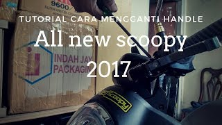 Tutorial cara mengganti handle rem all new scoopy 2017