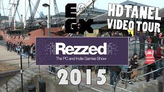 EGX Rezzed 2015 - HDTanel Video Tour (1080p) HD!