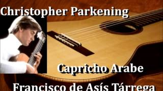 Capricho Arabe  Christopher Parkening