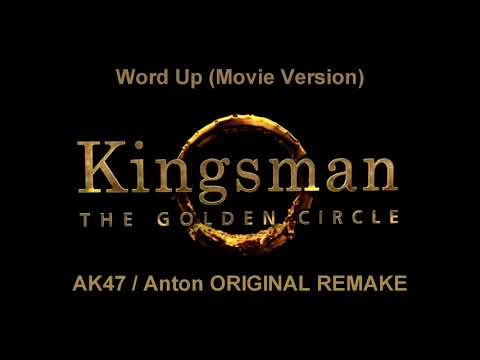 Kingsman The Golden Circle Soundtrack  Word Up Final Fight Song Movie Version 1 REMAKE!