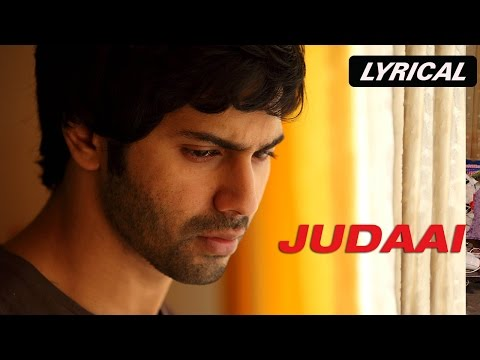 Judaai | Full Song with Lyrics | Badlapur