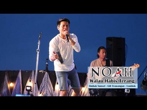 Sunset Concert NOAH  Walau Habis Terang  Ombak Sunset  Gili Trawangan  Lombok