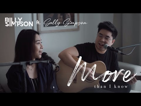 Billy & Sally Simpson - More Than I Know [Acoustic]