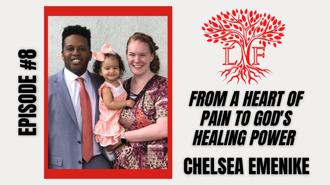 From a Heart of Pain  to God's Healing Power - Sis. Chelsea Emenike