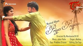 Priya Priya | Telugu Music Video | by Manikanta Chvd