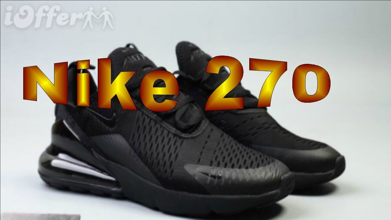 3522794a60 UNBOXING- iOFFER : Nike 270 - YouTube
