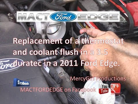 Ford Edge 3.5 Duratec Thermostat replacement and coolant flush