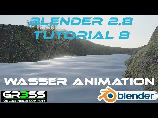 Blender 2.8 | Wasser Animation Shading | Tutorial 8 Deutsch