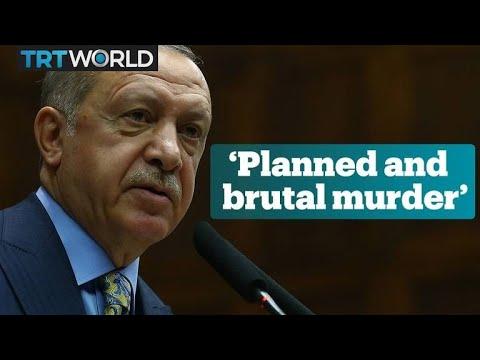 Turkish President Erdogan calls Khashoggi's death a 'brutal murder'