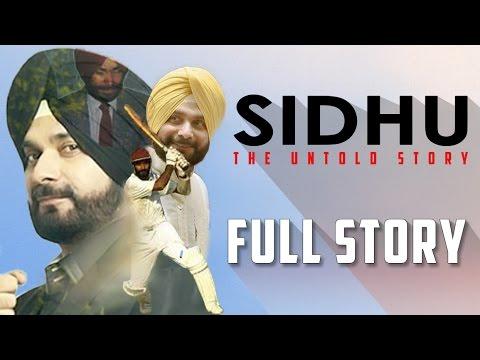 Sidhu : The Untold Story | Navjot Singh Sidhu Biography