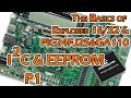 Exploring PIC Microcontrollers - I2C & EEPROM - P1