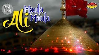 Best Naat - Maula Ali Maula   Muharram Naats Video   Sonic Islamic