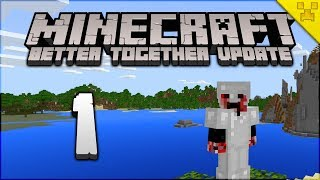 Minecraft Better Together Update PILOT Minecraft Survival Bedrock W10 Pocket Edition Console