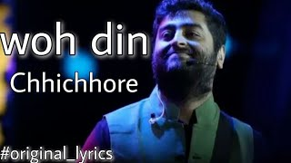 Woh Din Lyrics – Arijit Singh Version | Chhichhore