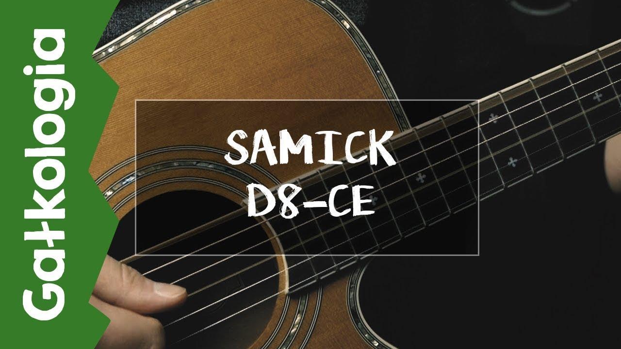 SAMICK D8 CE – test gitary elektroakustycznej