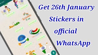 How to get 26th January stickers in official WhatsApp