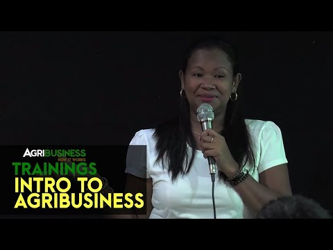 The basics, best practices and opportunities in Agribusiness | Agribusiness Training