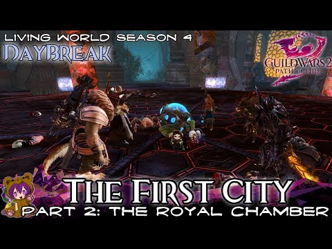 ★ Guild Wars 2 ★ - Daybreak - 06 The First City Part 2 - The Royal Chamber