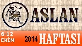 ASLAN Burcu, HAFTALIK Astroloji Yorumu, 6-12 EKİM 2014