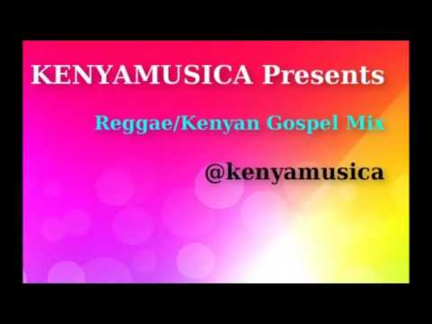 Reggae Kenyan Gospel Mix